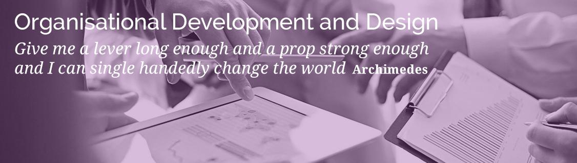 Organisational Development and Design